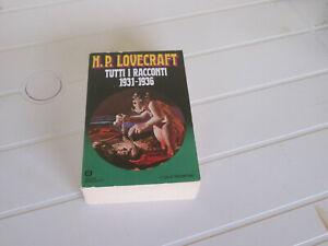 H.P. LOVECRAFT: TUTTI I RACCONTI 1931 - 1936 (Mondadori Oscar Narrativa)
