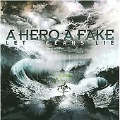 A Hero a Fake - Let Oceans Lie (2010)  CD  NEW/SEALED  SPEEDYPOST
