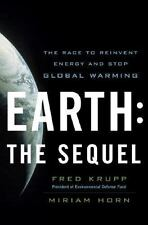 Earth : The Sequel - The Race to Reinvent Energy and Stop Global Warming