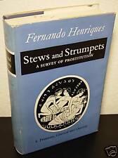 Stews & Strumpets-A Survey of Prostitution-Henriques-V1