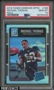 2016 Donruss Optic Holo Prizm #186 Michael Thomas Saints RC Rookie PSA 10