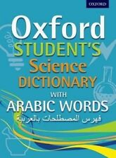 Oxford Student's Science Dictionary with Arabic Words: Secondary: Oxford...