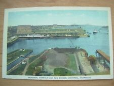 VINTAGE POSTCARD CANADA - MONTREAL HARBOUR AND NEW BRIDGE  Ref 2040