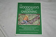 The Woodchuck's Guide to Gardening by Ron Krupp (2005, Paperback)