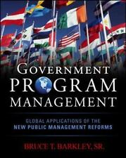 Government Program Management by Bruce T. Barkley (2011, Hardcover)