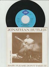 "7"" - JONATHAN BUTLER - Baby Please Don´t Take It Promo  Cover rar !"