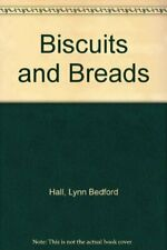 Biscuits and Breads,Lynn Bedford Hall, Anthony Johnson
