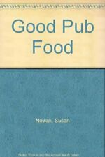 Good Pub Food By Susan Nowak