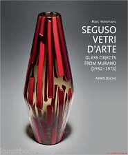 Fachbuch Seguso Vetri D'Arte, STANDARDWERK der Glasmanufaktur aus Murano, NEU