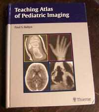 BABYN, PAUL S. Teaching Atlas of Pediatric Imaging