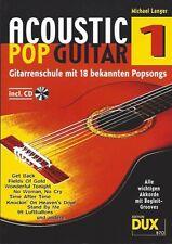 Michael Langer Acoustic Pop Guitar D 870 Gitarrenschule m. 18 bekannten Popsongs