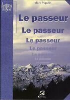 Livre d'occasion - Le Passeur - Marc Pupulin