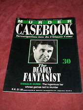 Murder Casebook 30: The Deadly Fantasist - Donald Hume (1990) UK weekly