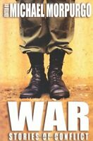 (Good)-War: Stories of Conflict, Edited by (Paperback)-Morpurgo, Michael-0330433