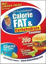 The CalorieKing Calorie, Fat & Carbohydrate Counter 2011 Larger Print Edition (C
