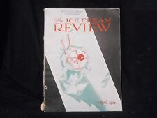 1929 APRIL THE ICE CREAM REVIEW MAGAZINE - GREAT COVER & ADS - ST 1010