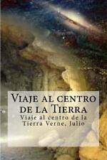 Viaje Al Centro de la Tierra : Viaje Al Centro de la Tierra Verne, Julio by...