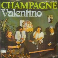 "7"" Champagne/Valentino (D)"