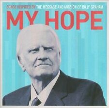 VARIOUS ARTISTS - MY HOPE: SONGS INSPIRED BY THE MESSAGE AND MISSION OF BILLY GR