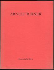 Arnulf RAINER. « Der grosse Bogen ». Kunsthalle Bern, 1977.