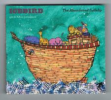 ICEBIRD - THE ABANDONED LULLABY - 12 TRACKS - 2011 - NEUF NEW NEU