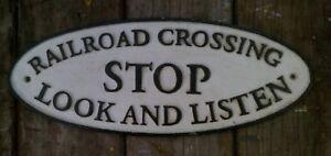 Railroad Crossing STOP Look & Listen cast metal railway sign not enamel