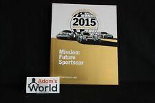 Porsche book Porsche 2015 Marken-Weltmeister Mission: Future Sportscar