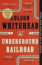 The Underground Railroad by Colson Whitehead  Paperback