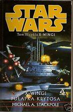 STAR WARS X-WINGI WOJNA O BACTE:  Tom III POLSKA BOOK