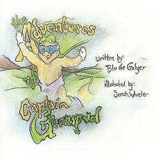 The Adventures of Captain Greenspud by Blu De Golyer (2009, Paperback)