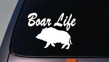 Boar life wild hog sticker razorback pig hog hogger hunter bay dogs truck pen