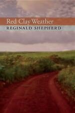 Pitt Poetry: Red Clay Weather by Reginald Shepherd (2011, Paperback)
