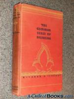 The Common Sense of Drinking (1st) Peabody 1931 (AA Alcoholics An Richard Rogers