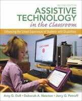 Assistive Technology in the Classroom : Enhancing the School Experiences of...