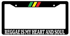 "Black License Plate Frame ""Reggae Is My Heart And Soul"" Auto Accessory Novelty"
