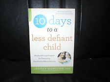 10 Days to a less Defiant Child paperback EUC