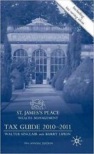 St James's Place Tax Guide 2010-2011, New, Lipkin, E., Sinclair, W. Book