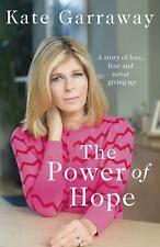 The Power of Hope Kate Garraway First Edition 1st Printing Hardback