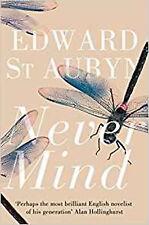 Never Mind (The Patrick Melrose Novels), New, St Aubyn, Edward Book