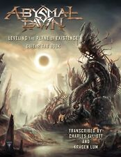 """Abysmal Dawn """"Leveling The Plane Of Existence: Guitar Tab Book"""" Death Metal New!"""