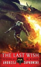 The Last Wish: Introducing The Witcher by Andrzej Sapkowski, (Mass Market Paperb