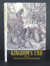 Charles D Blanchard~Kingdom's End~USA~Hard Back~Wrapper~1st~Signed~Richard Adams