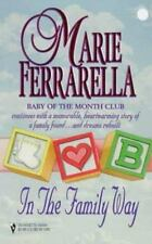 In The Family Way Ferrarella Babies Cute DESIRE ROMANCE Passion DRAMA Novel Book