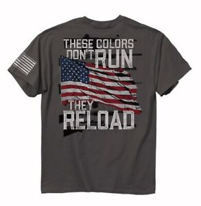 These Colors Don't Run They Reload Short Sleeve T-Shirt Buck Wear - NEW ON SALE