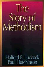 The Story of Methodism by Halford E. Luccock and Paul Hutchinson (1954,...