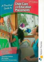 A Practical Guide to Childcare and Education Placements-ExLibrary