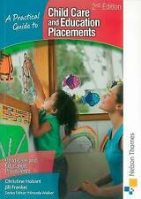 A Practical Guide to Childcare and Education Placements by Hobart, Christine, F