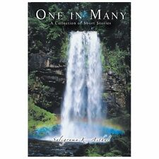 One in Many : A Collection of Short Stories by Saligrama K. Aithal (2013,...