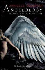Angelology. El libro de las generaciones (Spanish Edition)
