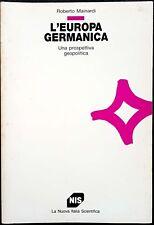Roberto Mainardi, L'Europa germanica. Una prospettiva geopolitica, Ed. NIS, 1992